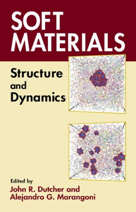 Soft Materials: Structure and Dynamics, 1st Edition (Hardback) book cover