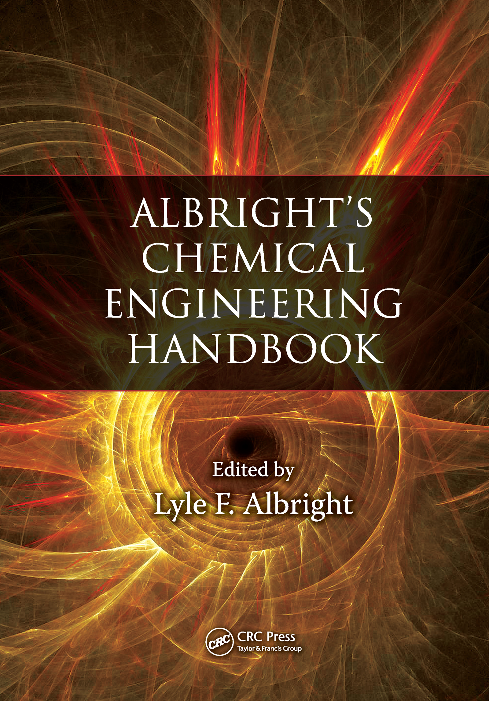 Albright's Chemical Engineering Handbook: 1st Edition (Hardback) book cover