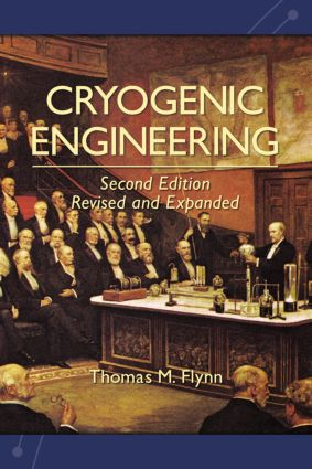 Cryogenic Engineering, Revised and Expanded: 2nd Edition (Hardback) book cover