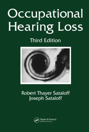 Occupational Hearing Loss: 3rd Edition (Hardback) book cover