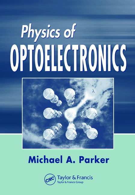 Physics of Optoelectronics: 1st Edition (Hardback) book cover