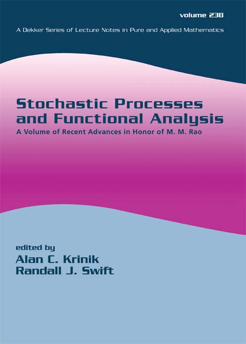 Stochastic Processes and Functional Analysis: A Volume of Recent Advances in Honor of M. M. Rao, 1st Edition (Hardback) book cover