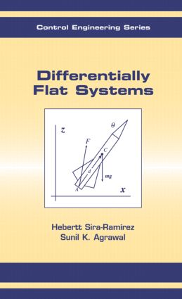 Differentially Flat Systems: 1st Edition (Hardback) book cover