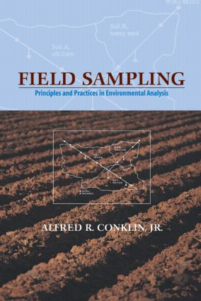Field Sampling: Principles and Practices in Environmental Analysis book cover