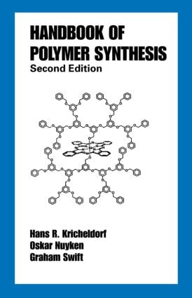 Handbook of Polymer Synthesis: Second Edition book cover