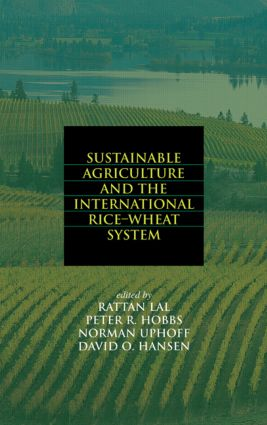 Sustainable Agriculture and the International Rice-Wheat System (Hardback) book cover