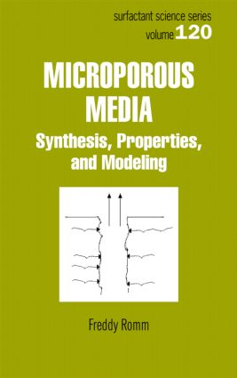 Microporous Media: Synthesis, Properties, and Modeling book cover
