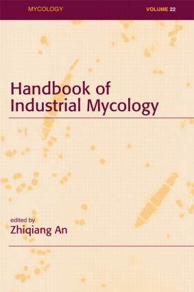 Handbook of Industrial Mycology book cover