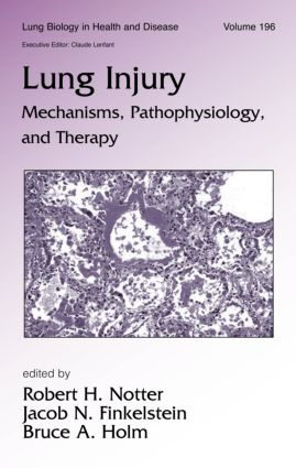 Lung Injury: Mechanisms, Pathophysiology, and Therapy book cover