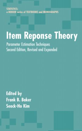 Item Response Theory: Parameter Estimation Techniques, Second Edition, 2nd Edition (Hardback) book cover