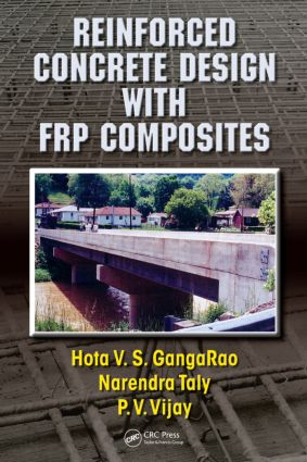 Reinforced Concrete Design with FRP Composites: 1st Edition (Hardback) book cover