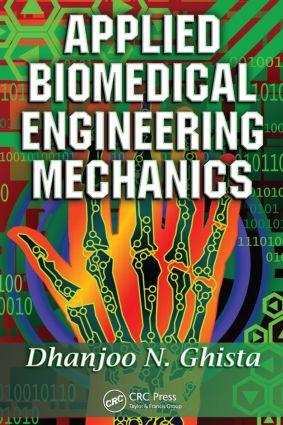 Applied Biomedical Engineering Mechanics: 1st Edition (Hardback) book cover