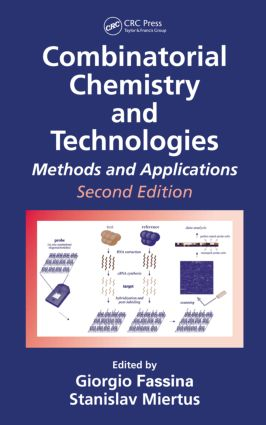 Combinatorial Chemistry and Technologies: Methods and Applications, Second Edition, 2nd Edition (Hardback) book cover