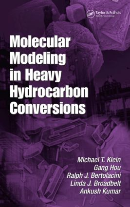 Molecular Modeling in Heavy Hydrocarbon Conversions book cover