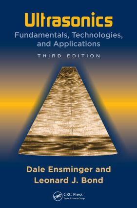 Ultrasonics: Fundamentals, Technologies, and Applications, Third Edition, 3rd Edition (Hardback) book cover
