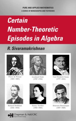 Certain Number-Theoretic Episodes In Algebra: 1st Edition (Hardback) book cover