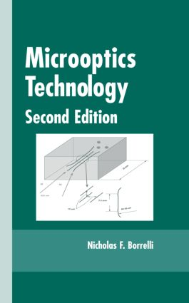Microoptics Technology: Fabrication and Applications of Lens Arrays and Devices, 2nd Edition (Hardback) book cover
