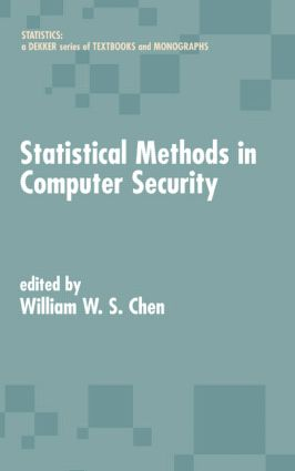 Statistical Methods in Computer Security: 1st Edition (Hardback) book cover
