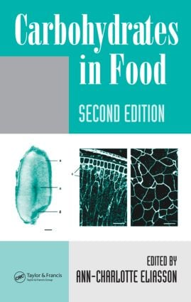 Carbohydrates in Food, Second Edition