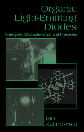 Organic Light-Emitting Diodes: Principles, Characteristics & Processes, 1st Edition (Hardback) book cover