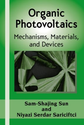 Organic Photovoltaics: Mechanisms, Materials, and Devices, 1st Edition (Hardback) book cover