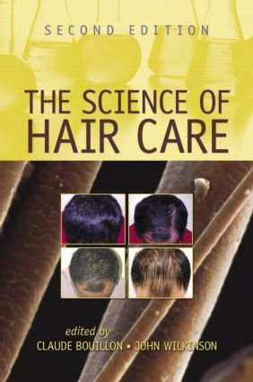 The Science of Hair Care: 1st Edition (Hardback) book cover