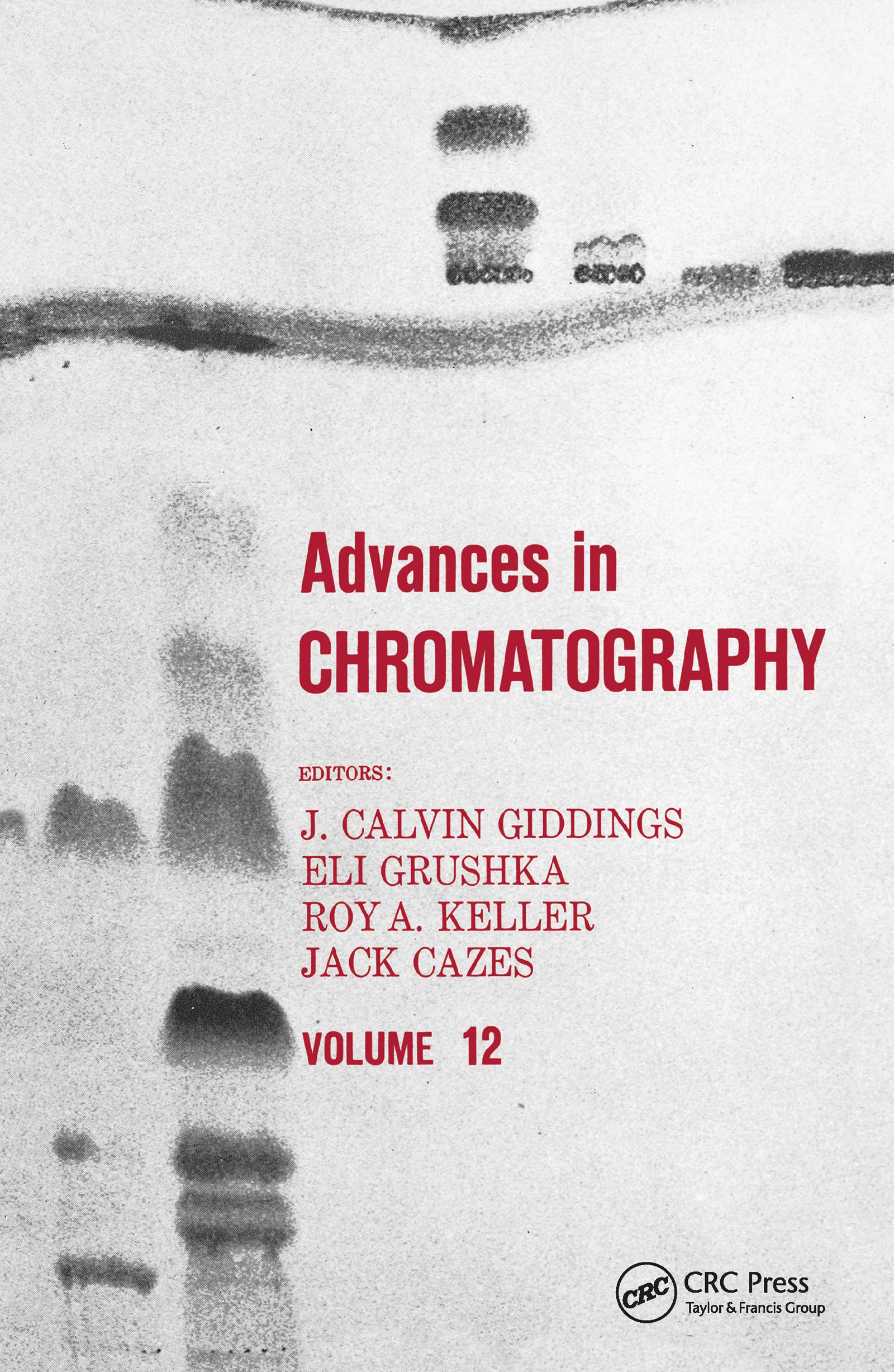 Advances in Chromatography: Volume 12, 1st Edition (Hardback) book cover