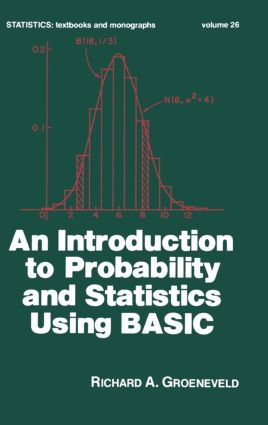 An Introduction to Probability and Statistics Using Basic (Hardback) book cover