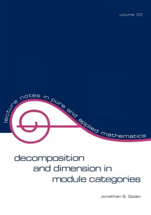 Decomposition and Dimension in Module Categories: 1st Edition (Paperback) book cover