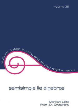 Semisimple Lie Algebras: 1st Edition (Paperback) book cover