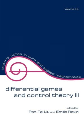 Differential Games and Control Theory Iii: Proceedings of the Third Kingston Conference, 1st Edition (Paperback) book cover