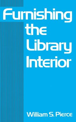 Furnishing the Library Interior: 1st Edition (Hardback) book cover