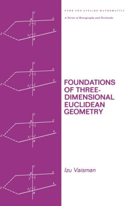 Foundations of Three-Dimensional Euclidean Geometry: 1st Edition (Hardback) book cover