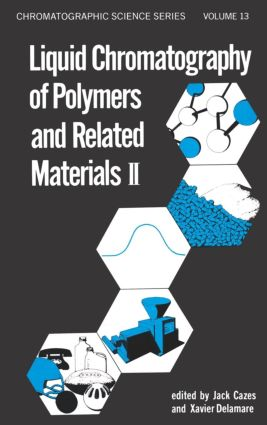 Liquid Chromatography of Polymers and Related Materials, II: 1st Edition (Hardback) book cover