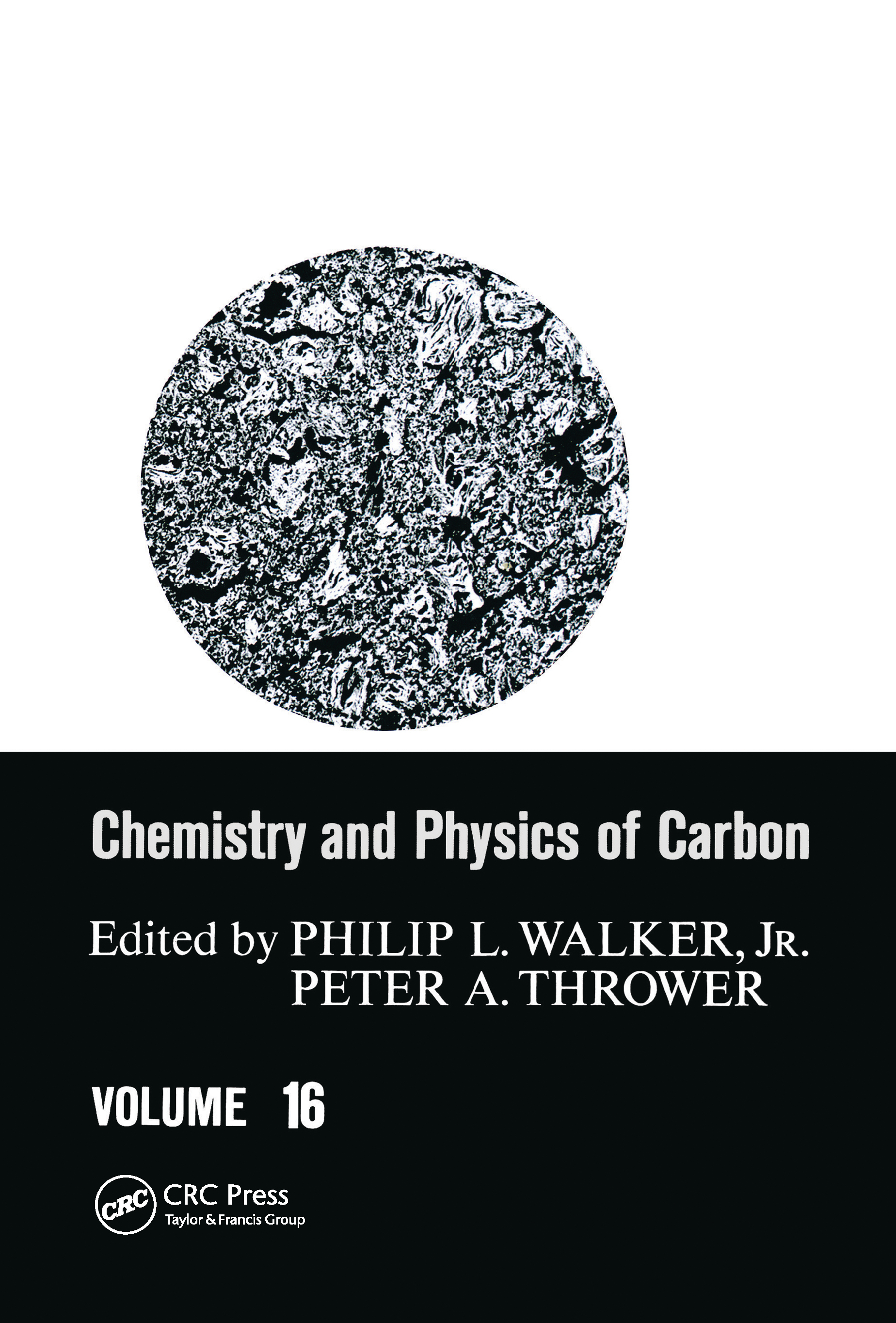 Chemistry & Physics of Carbon: Volume 16, 1st Edition (Hardback) book cover