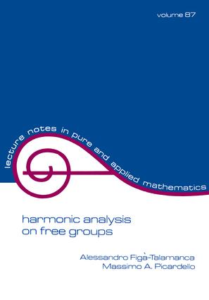 Harmonic Analysis on Free Groups: 1st Edition (Paperback) book cover