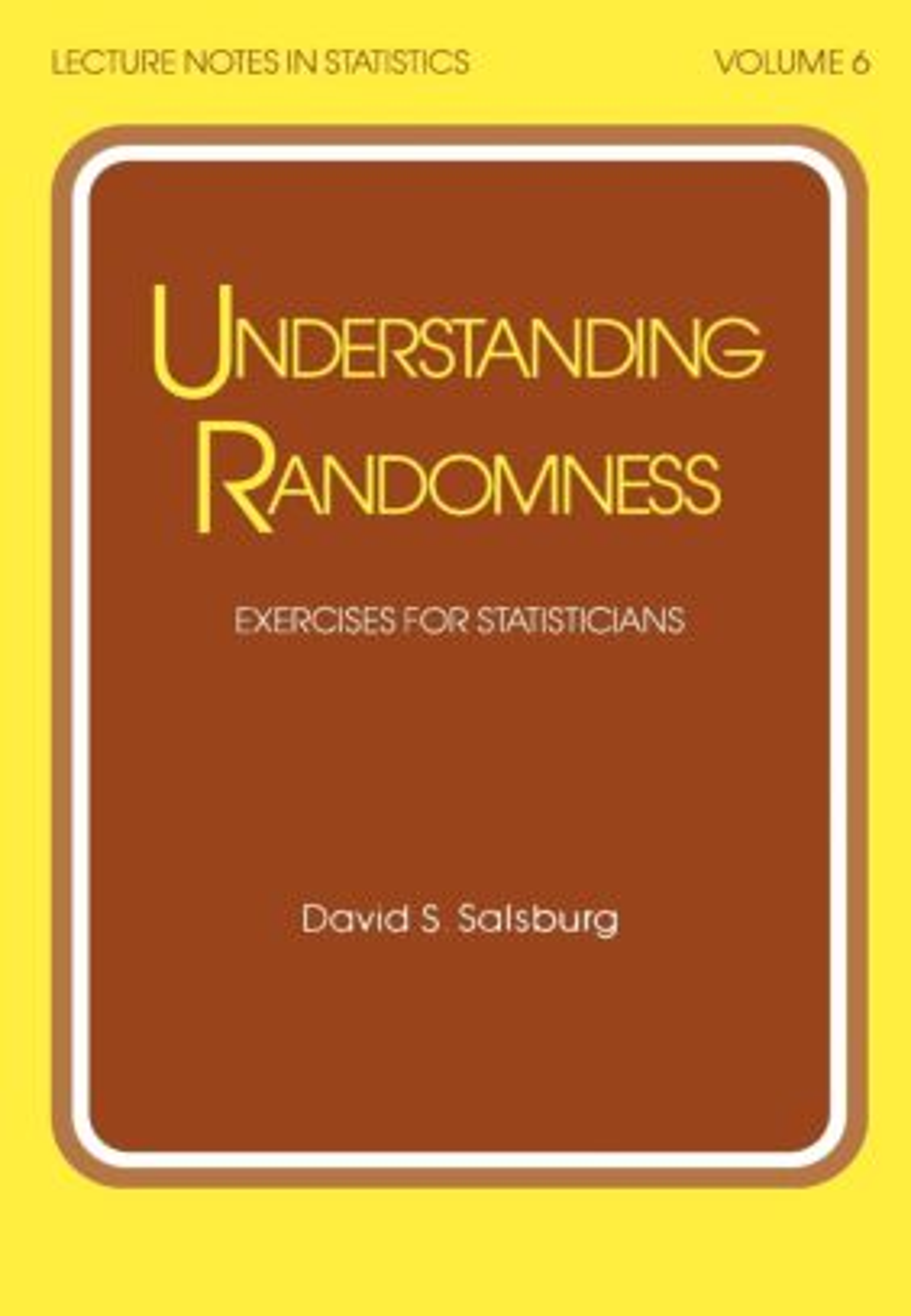 Understanding Randomness: EXERCISES FOR STATISTICIANS, 1st Edition (Hardback) book cover