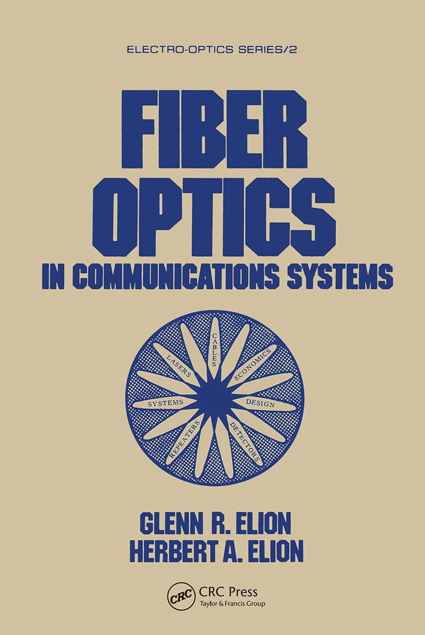 Fiber Optics in Communications Systems: 1st Edition (Hardback) book cover