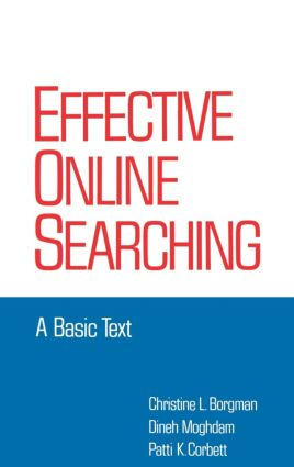 Effective Online Searching: A Basic Text, 1st Edition (Hardback) book cover