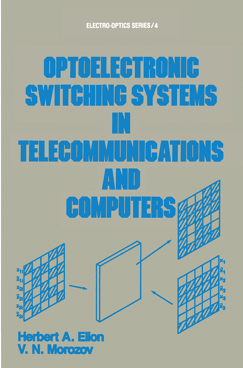 Optoelectronic Switching Systems in Telecommunications and Computers: 1st Edition (Hardback) book cover