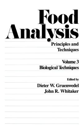 Food Analysis: Principles and Techniques (In 4 Volumes), 1st Edition (Hardback) book cover