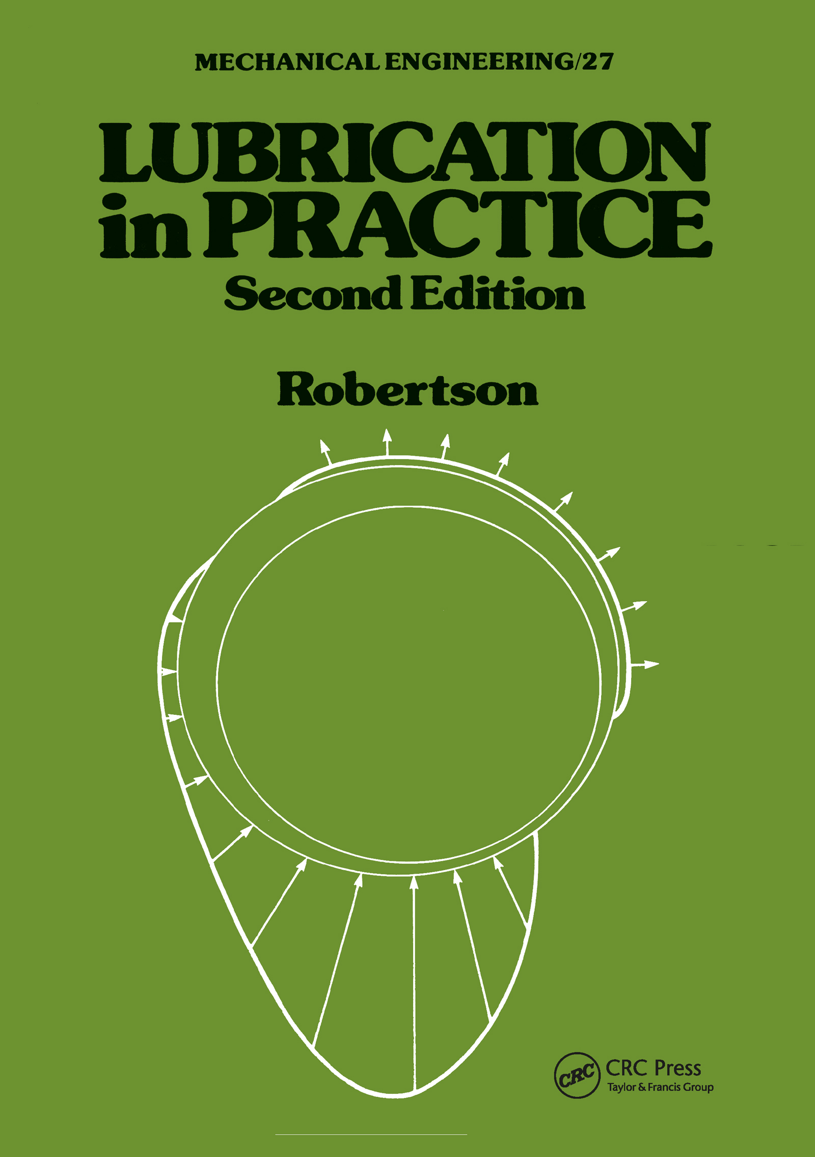 Lubrication in Practice, Second Edition