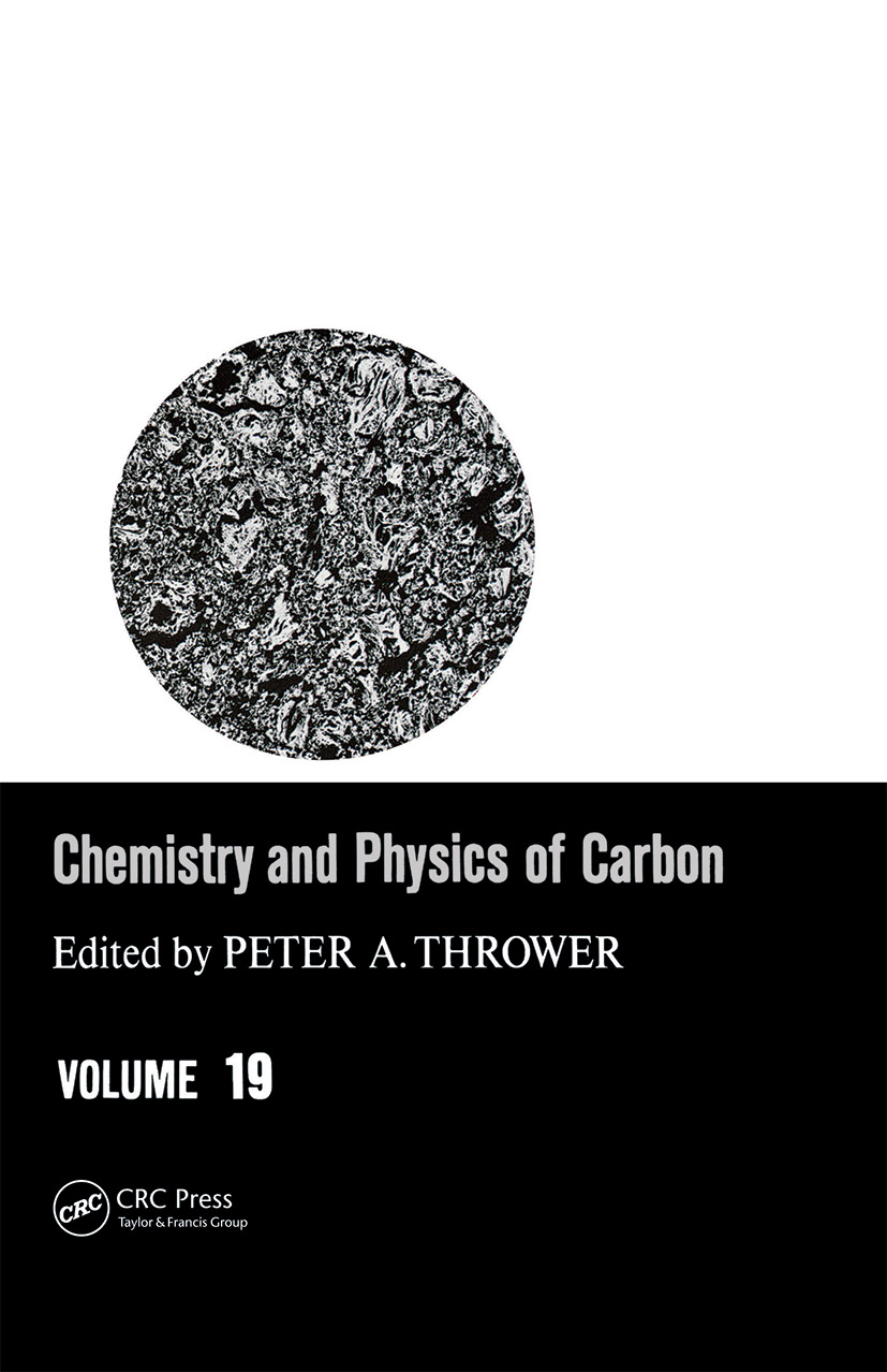 Chemistry & Physics of Carbon: Volume 19 book cover