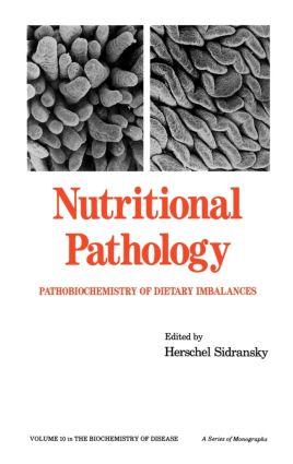 Nutritional Pathology: Pathobiochemistry of Dietary Imbalances, 1st Edition (Hardback) book cover