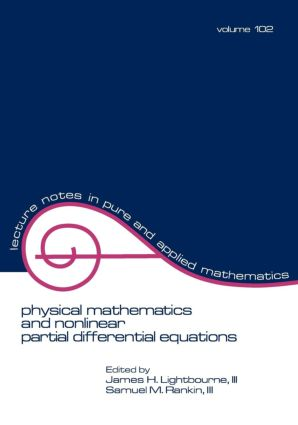 Physical Mathematics and Nonlinear Partial Differential Equations: 1st Edition (Paperback) book cover