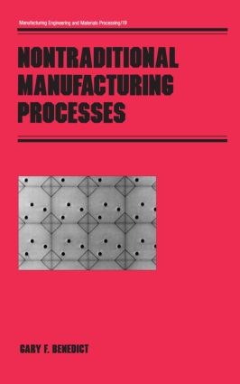 Nontraditional Manufacturing Processes book cover