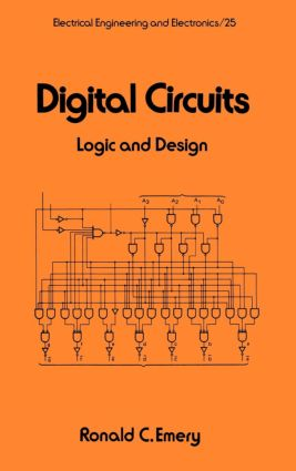 Digital Circuits: Logic and Design, 1st Edition (Hardback) book cover