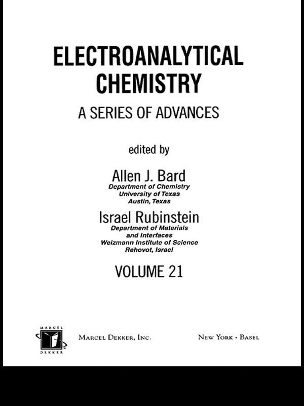 Electroanalytical Chemistry: A Series Of Advances: Volume 21 book cover