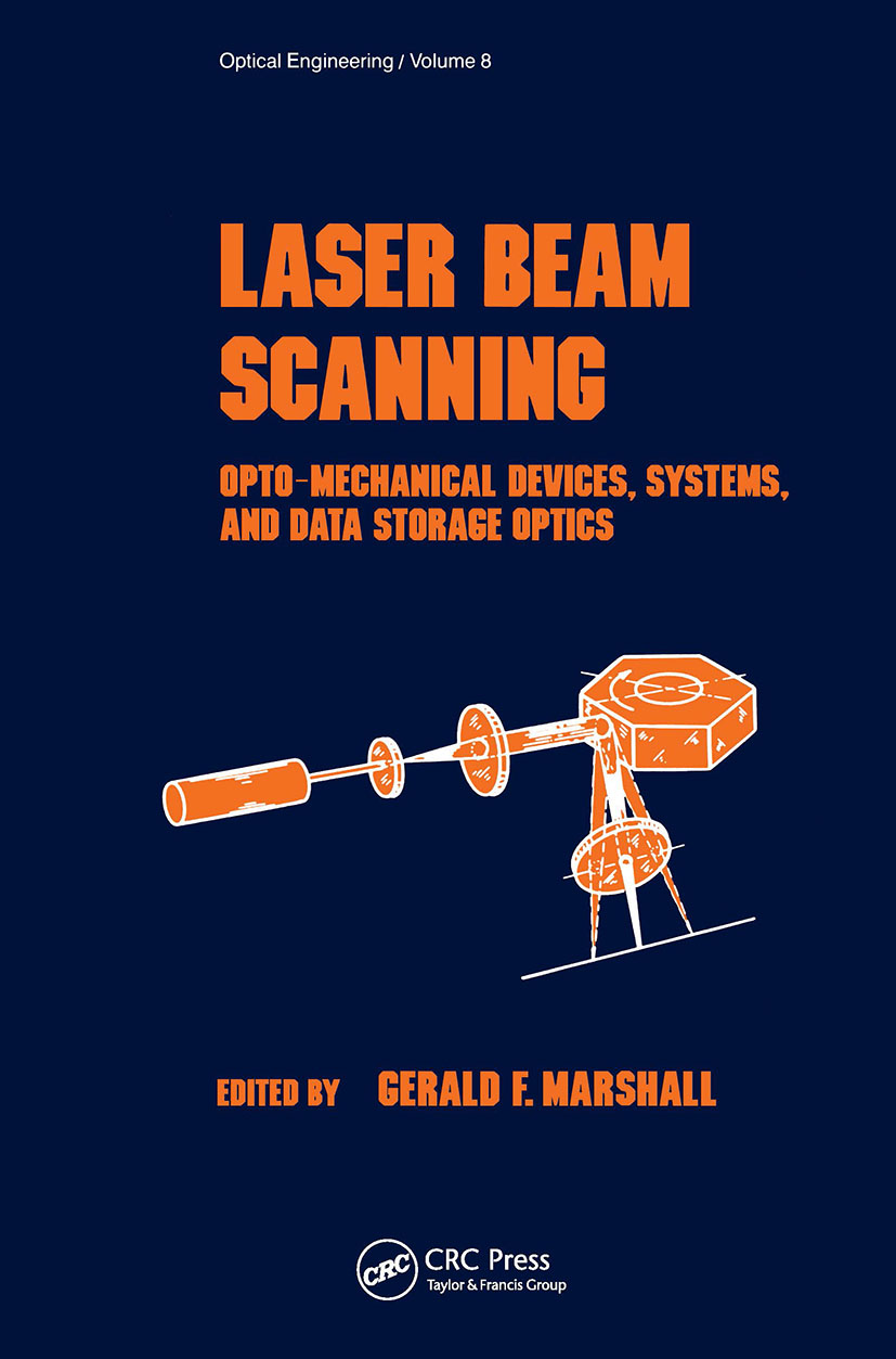 Laser Beam Scanning: Opto-Mechanical Devices, Systems, and Data Storage Optics, 1st Edition (Hardback) book cover