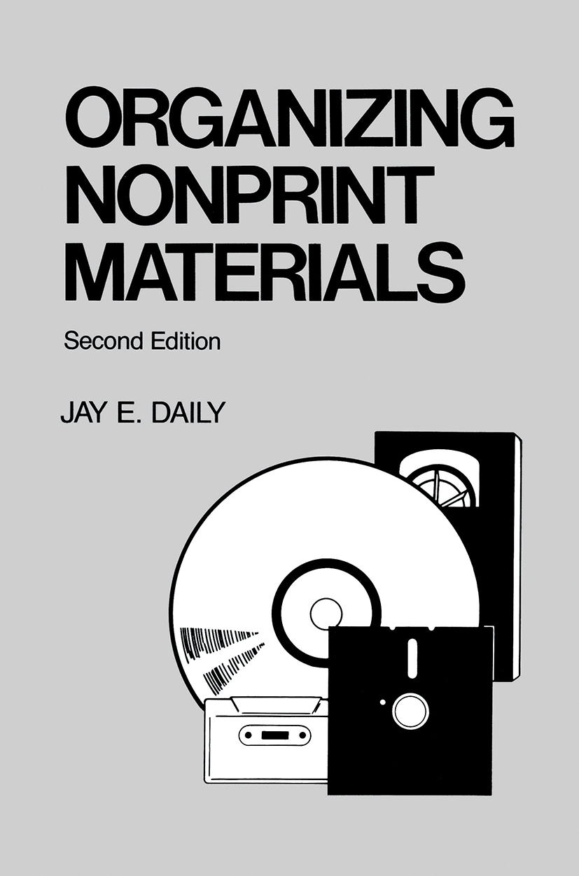 Organizing Nonprint Materials, Second Edition: 1st Edition (Hardback) book cover